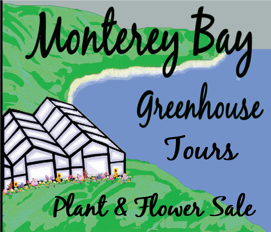 10th Annual Monterey Bay Greenhouse Tours – Plant & Flower Sale